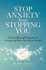 Stop Anxiety from Stopping You | Helen Odessky |