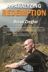 A Paralyzing Redemption | Brian Ziegler |