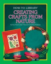 Creating Crafts from Nature | Dana Meachen Rau |