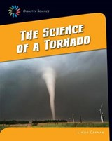 The Science of a Tornado | Linda Cernak |