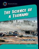 The Science of a Tsunami | Robin Michal Koontz |