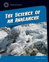 The Science of an Avalanche | Carol Hand |