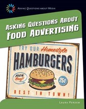 Asking Questions About Food Advertising | Laura Perdew |