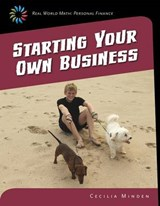 Starting Your Own Business | Cecilia Minden |