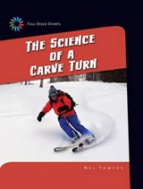 The Science of a Carve Turn | Nel Yomtov |