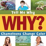Chameleons Change Color | Katie Marsico |