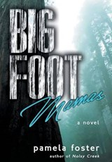 Bigfoot Mamas | Pamela Foster |