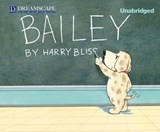 Bailey | Harry Bliss |