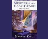 Murder at the Book Group | Maggie King |