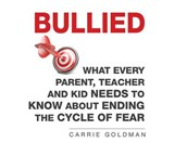 Bullied | Carrie Goldman |