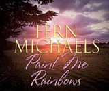 Paint Me Rainbows | Fern Michaels |