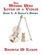 The Mouse Who Lives in a Violin