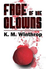 Face of the Clowns | K. M. Winthrop |