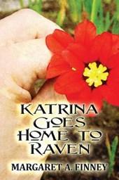 Katrina Goes Home to Raven