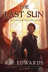 The Last Sun | K. D. Edwards |
