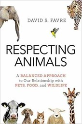 Respecting Animals | David S. Favre |