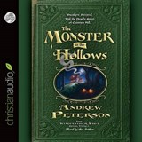 The Monster in the Hollows | Andrew Peterson |