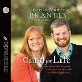 Called for Life | Kent Brantly |