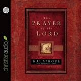 The Prayer of the Lord | R. C. Sproul |