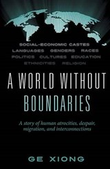 A World Without Boundaries | Ge Xiong |
