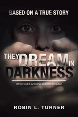 They Dream in Darkness | Robin L. Turner |