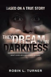 They Dream in Darkness
