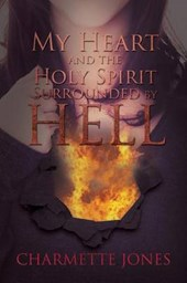 My Heart and the Holy Spirit - Surrounded by Hell