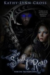 So Shall I Reap | Kathy-Lynn Cross |