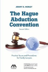 The Hague Abduction Convention | Jeremy D. Morley |