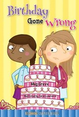 Birthday Gone Wrong | Meg Greve |