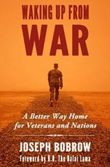 Waking Up from War | Joseph Bobrow |