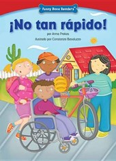 ¡No tan rápido!/ No so Fast! | Anna Prokos |