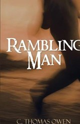 Rambling Man | C. Thomas Owen |