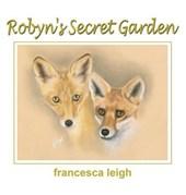 Robyn's Secret Garden