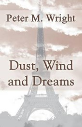 Dust, Wind and Dreams