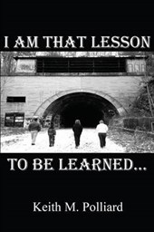 I Am That Lesson to Be Learned...