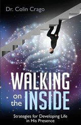 Walking on the Inside | Dr Colin Crago |