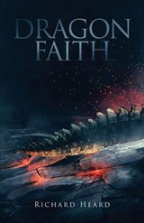 Dragon Faith | Richard Heard |
