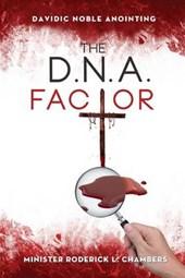 The D.N.A. Factor