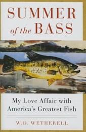 Summer of the Bass