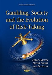Gambling, Society and the Evolution of Risk-Taking