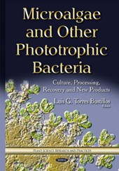 Microalgae and Other Phototrophic Bacteria