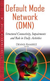 Default Mode Network Dmn | Dennis Ramirez |