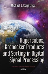 Hypercubes, Kronecker Products and Sorting in Digital Signal Processing