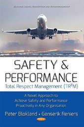 Safety and Performance Total Respect Management (TR3M)