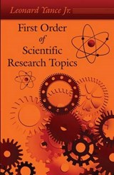 First Order of Scientific Research Topics | Leonard Yance Jr |