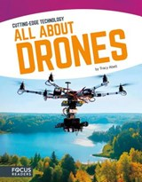All About Drones | Tracy Abell |