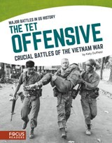 The Tet Offensive | Katy Duffield |