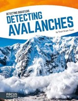 Detecting Avalanches | Trudi Strain Trueit |