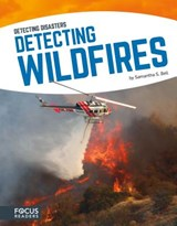 Detecting Wildfires | Samantha S. Bell |